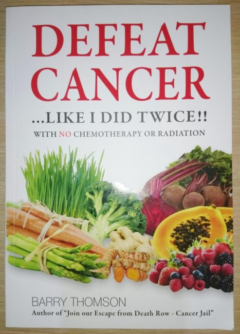 """Defeat Cancer....Like I did Twice!! With No Chemotherapy or Radiation"""