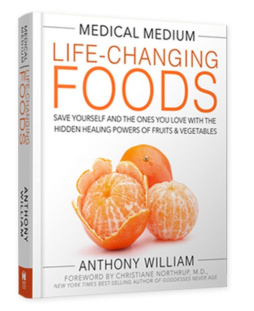 """Medical Medium - Life Changing Foods"" Anthony William"
