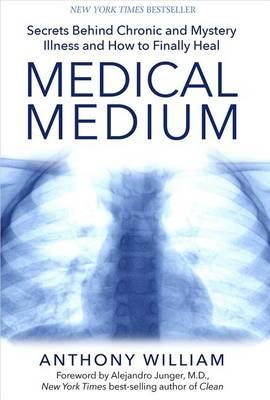 Medical Medium by Anthony Williams