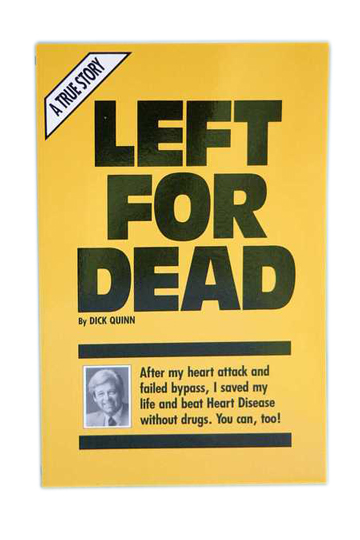 """Left for Dead"" (Heart / Blood Pressure)"