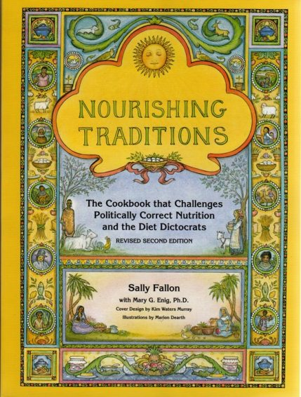 """Nourishing Traditions"" Traditional Healthy Cooking"